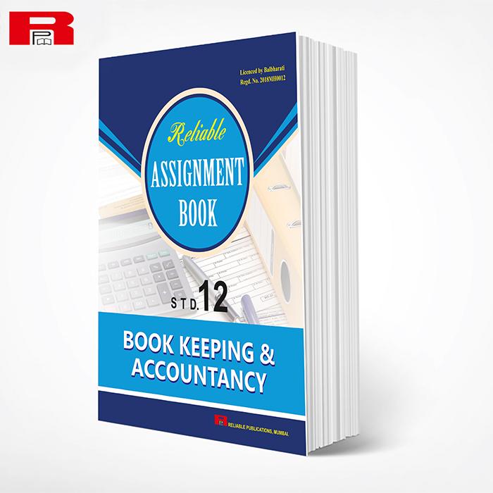 ASSIGNMENT BOOK - BOOK KEEPING & ACCOUNTANCY