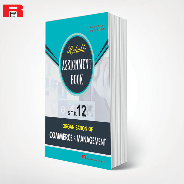ASSIGNMENT BOOK - ORGANISATION OF COMMERCE & MANAGEMENT